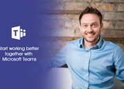 Start working better together with Microsoft Teams